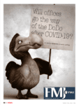 Will Offices Go the Way of the Dodo Post-COVID-19?